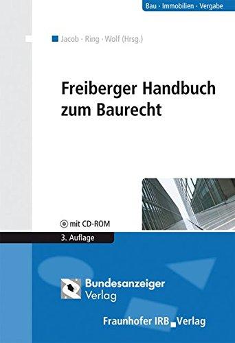 Freiberger Handbuch zum Baurecht.: Mit CD-ROM.