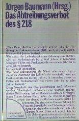 § 218 StGB im vereinten Deutschland: Die Gutachten der strafrechtlichen Sachverständigen im Anhörungsverfahren des Deutschen Bundestages