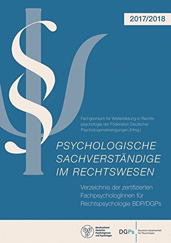 Psychologische Sachverständige im Rechtswesen: Verzeichnis der zertifizierten FachpsychologInnen für Rechtspsychologie BDP/DGPs